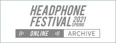 春のヘッドフォン祭2021 ONLINE